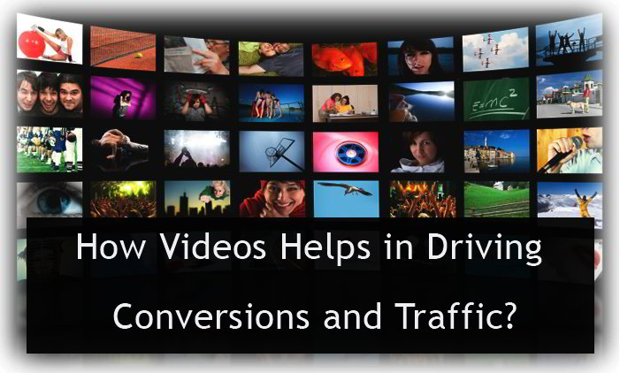 how-videos-helps-in-driving-conversions-and-traffic